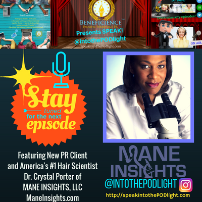 speakintothepodlightepisode-36-dr-crystal-porter-of-mane-insights-hello-world-episode-on-speakintothepodlight-com