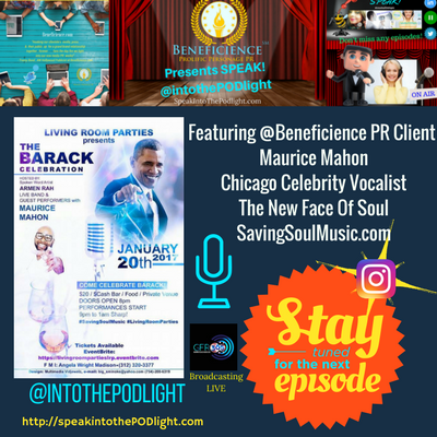 speakintothepodlightepisode-40-maurice-mahon-saving-soul-music-the-barack-celebration-jan-20th-on-speakintothepodlight-com
