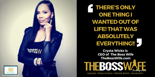 Crysta Wicks CEO The Boss Wife - BossWifeQuotes (1)
