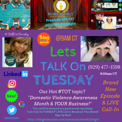 Our Hot #TOT topic- #TalkOnTuesday DomesticViolenceAwarenessmonth BlogTalkRadio.comSpeakIntoThePodlight